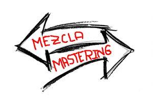 MEZCLA Y MASTERING: JUNTOS PERO NO REVUELTOS